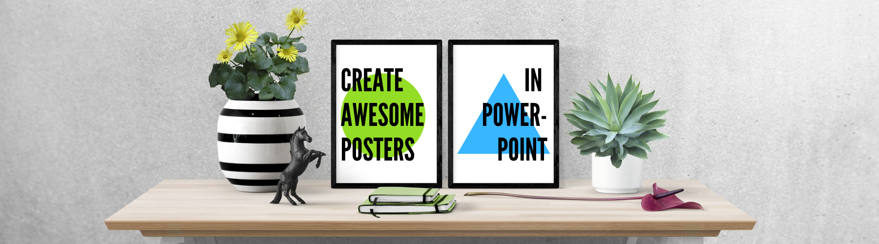 Create Awesome Posters In PowerPoint
