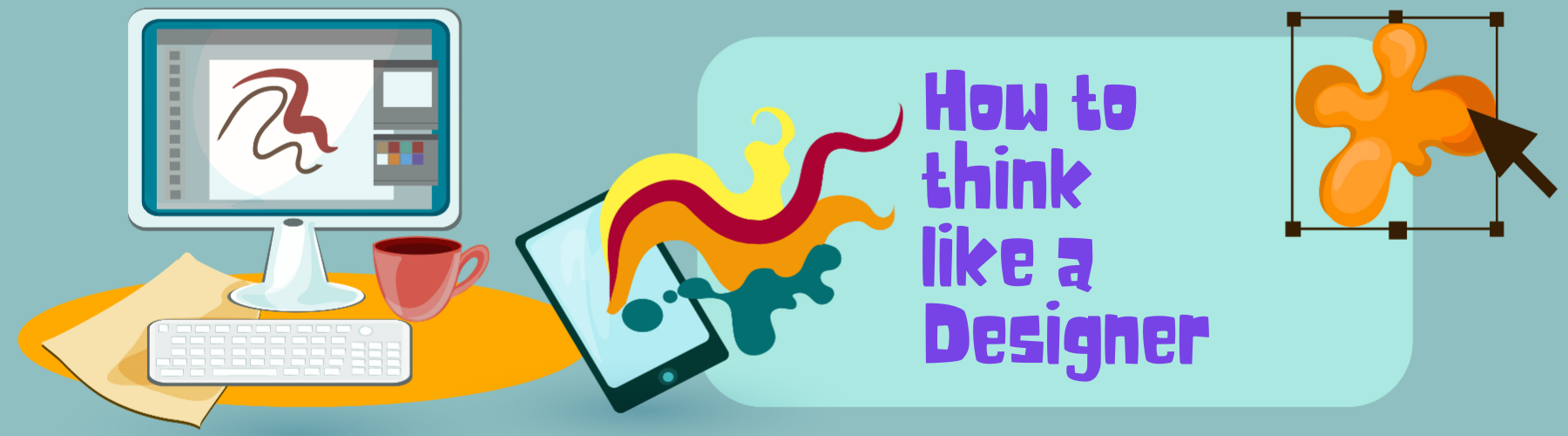 How to think like a designer